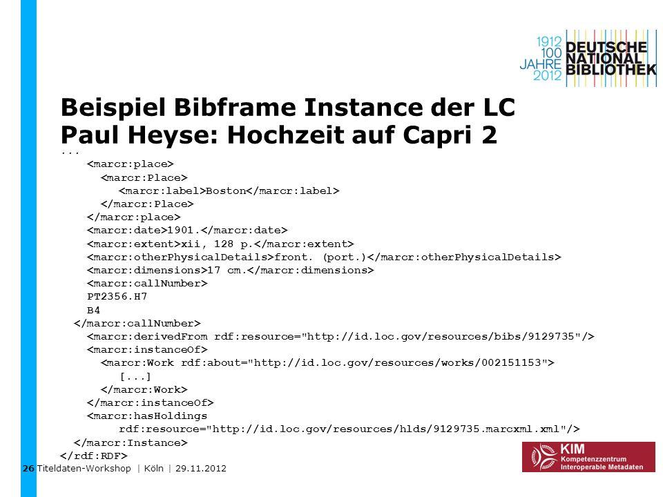 Beispiel Bibframe Instance der LC Paul Heyse: Hochzeit auf Capri 2