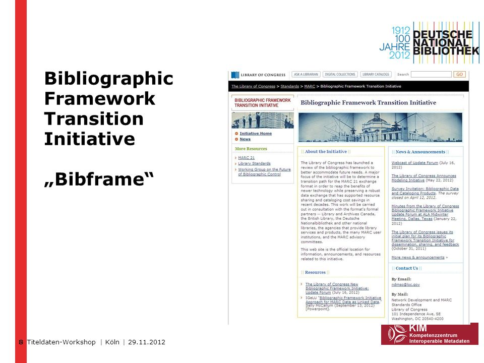"Bibliographic Framework Transition Initiative ""Bibframe"