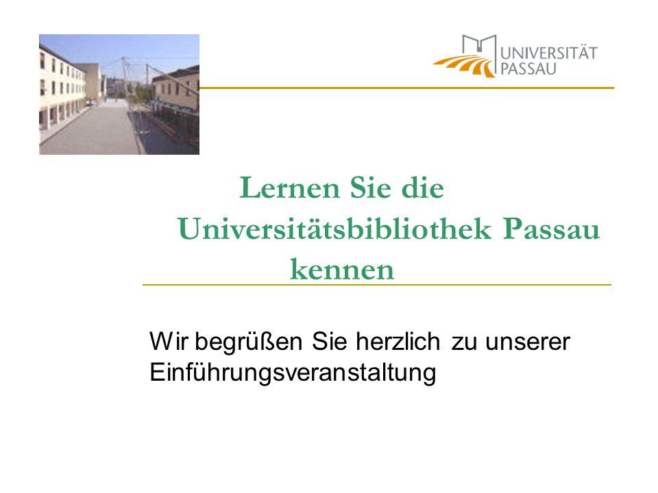 Lernen Sie die Universitätsbibliothek Passau kennen