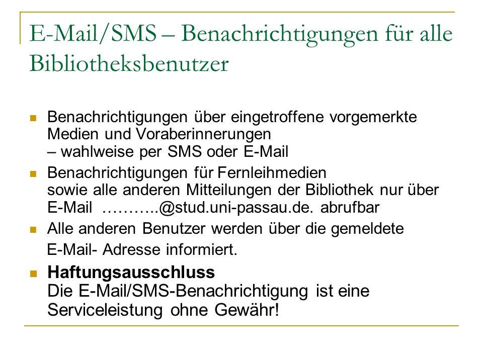 E-Mail/SMS – Benachrichtigungen für alle Bibliotheksbenutzer