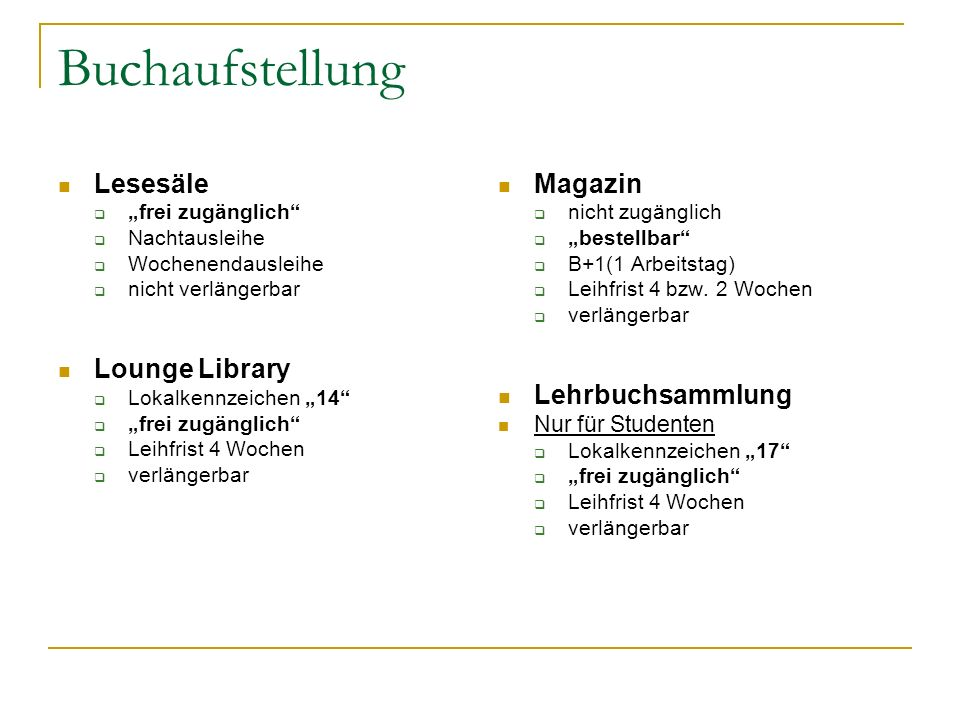 Buchaufstellung Lesesäle Lounge Library Magazin Lehrbuchsammlung