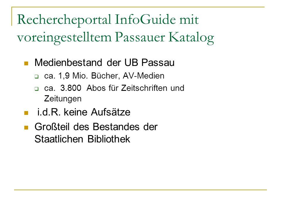 Rechercheportal InfoGuide mit voreingestelltem Passauer Katalog
