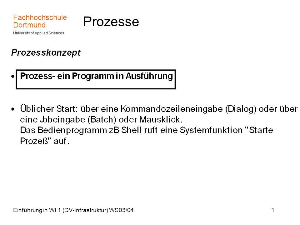 Prozesse Einführung in WI 1 (DV-Infrastruktur) WS03/04