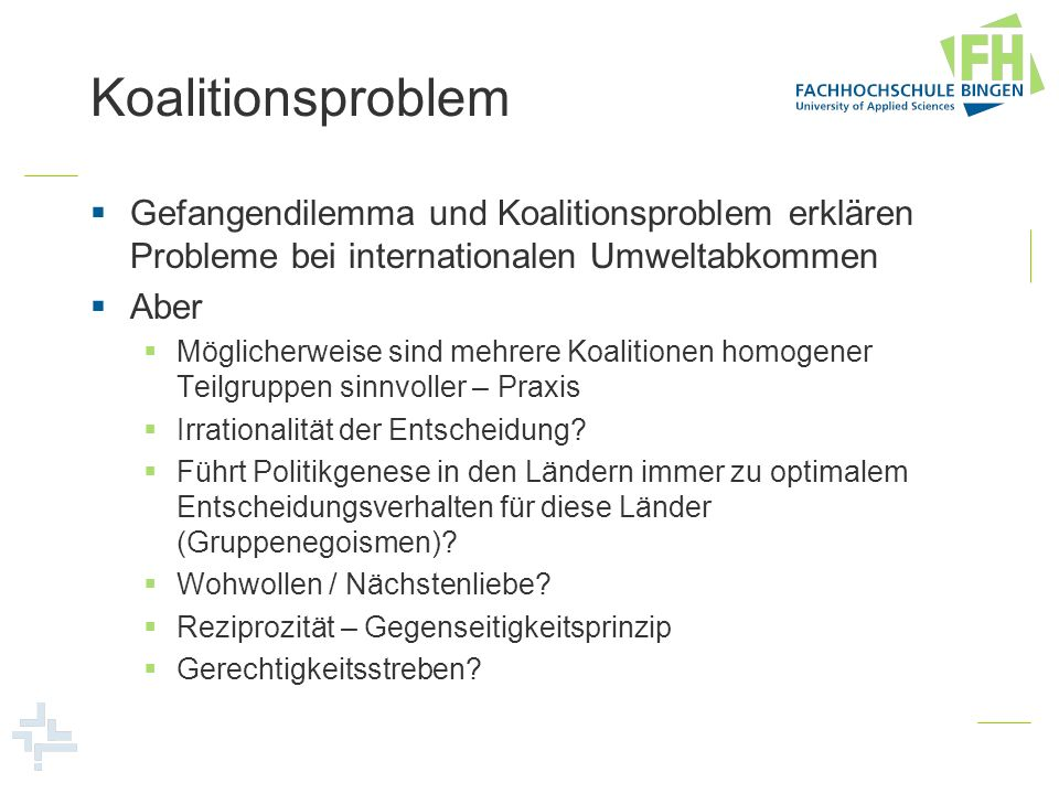 KoalitionsproblemGefangendilemma und Koalitionsproblem erklären Probleme bei internationalen Umweltabkommen.