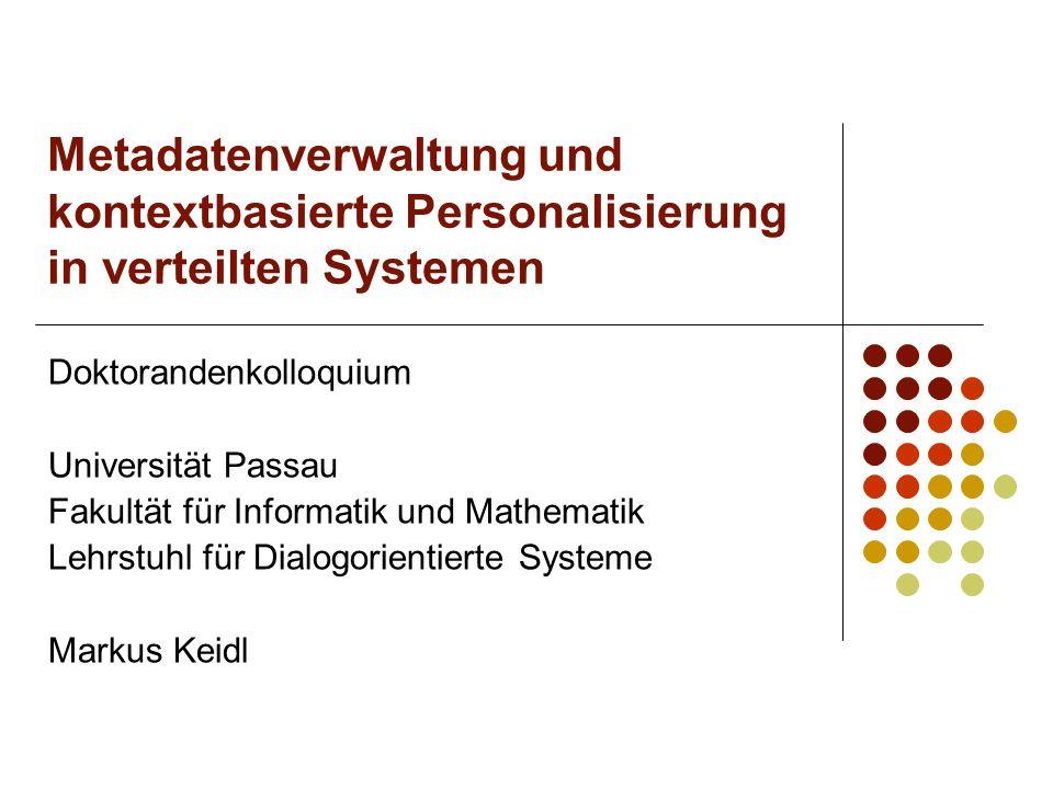 Metadatenverwaltung und kontextbasierte Personalisierung in verteilten Systemen