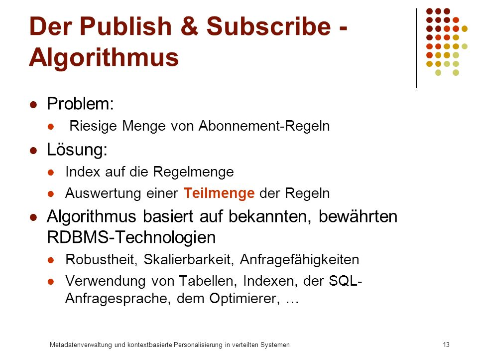 Der Publish & Subscribe - Algorithmus