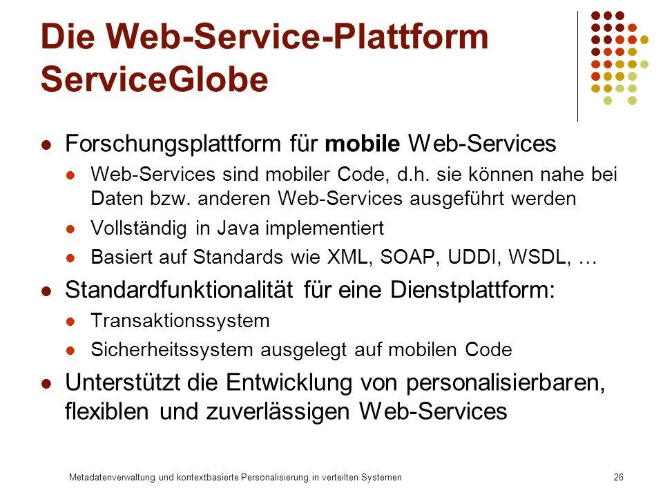 Die Web-Service-Plattform ServiceGlobe