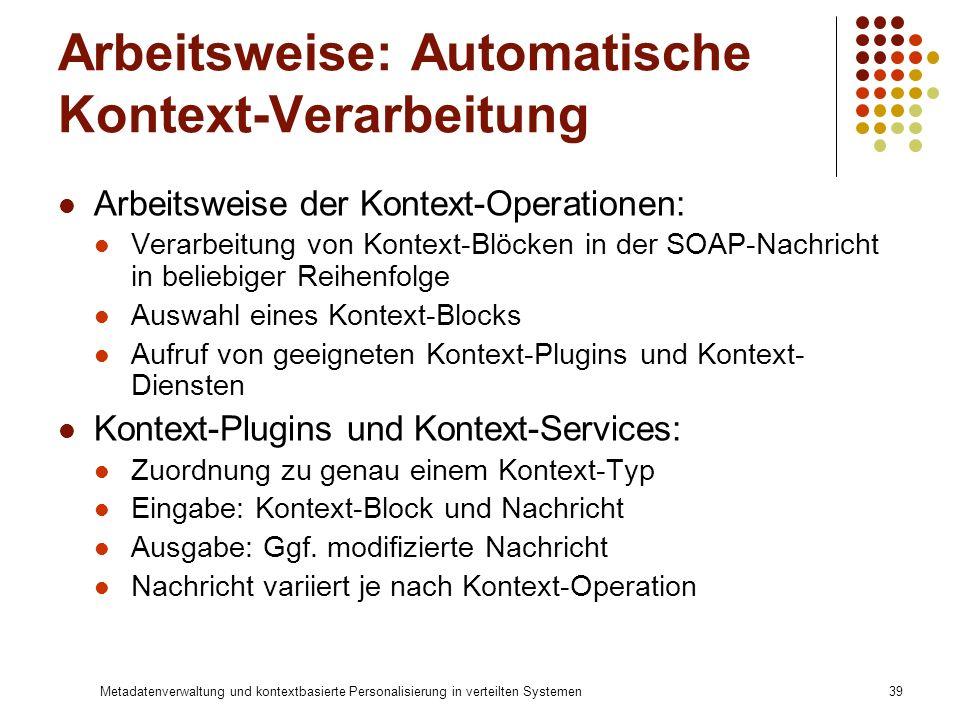 Arbeitsweise: Automatische Kontext-Verarbeitung