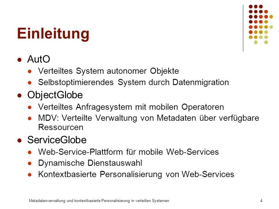 Einleitung AutO ObjectGlobe ServiceGlobe