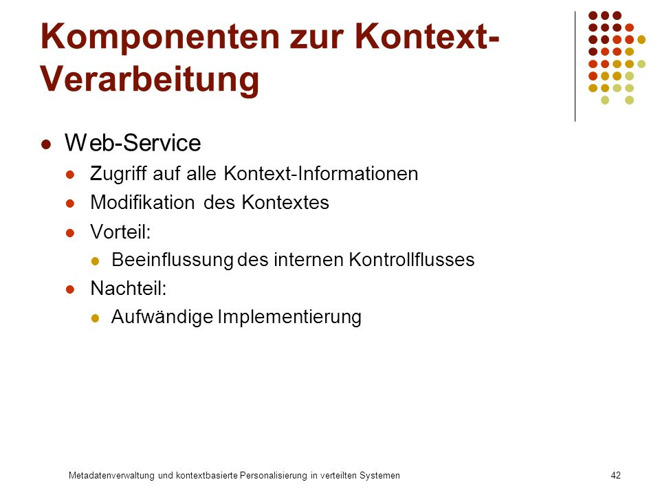 Komponenten zur Kontext-Verarbeitung