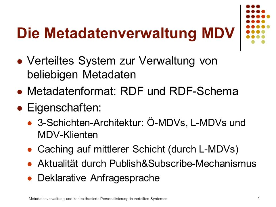 Die Metadatenverwaltung MDV