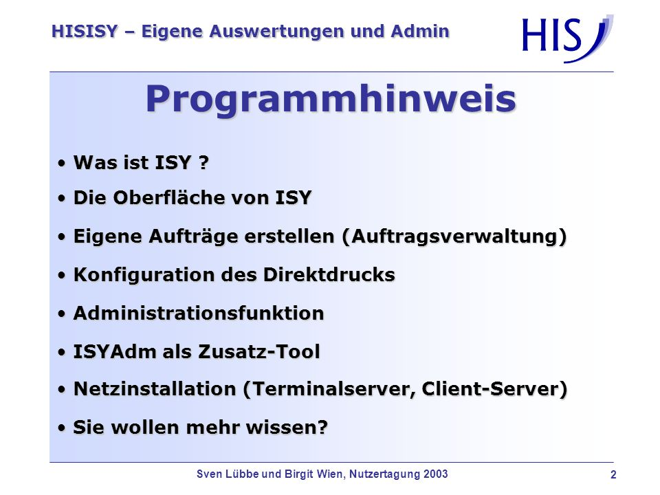 Programmhinweis Was ist ISY Die Oberfläche von ISY