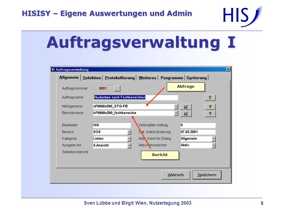 Auftragsverwaltung I Abfrage Bericht