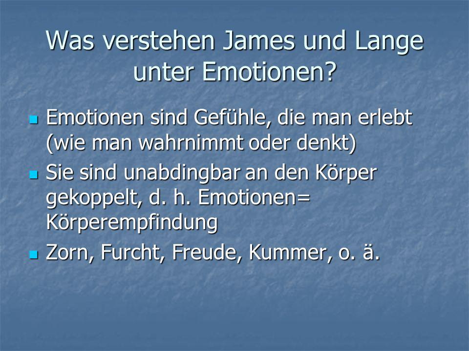 Was verstehen James und Lange unter Emotionen