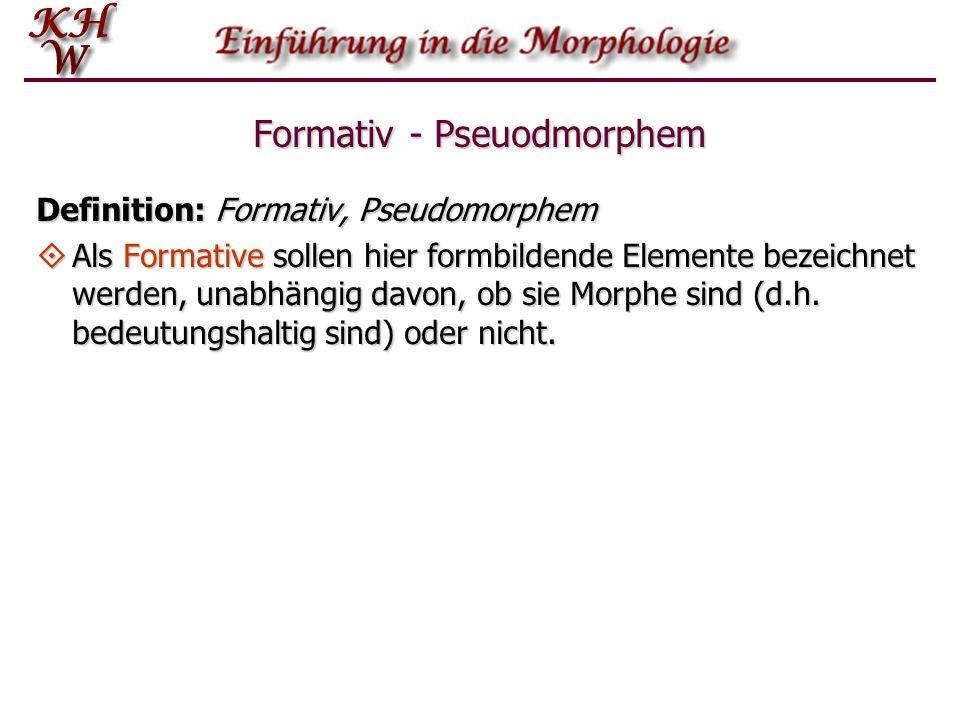 Formativ - Pseuodmorphem
