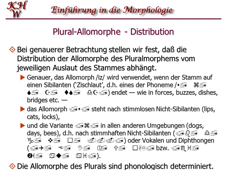 Plural-Allomorphe - Distribution