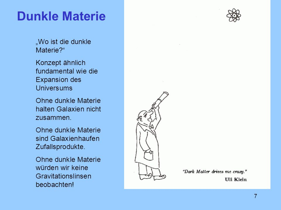 "Dunkle Materie ""Wo ist die dunkle Materie"