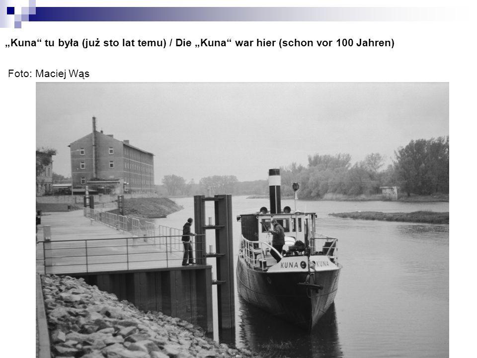 """Kuna tu była (już sto lat temu) / Die ""Kuna war hier (schon vor 100 Jahren) Foto: Maciej Wąs"