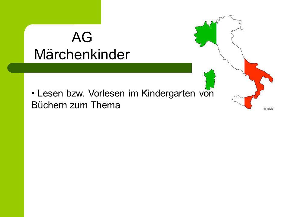 AG Märchenkinder Lesen bzw. Vorlesen im Kindergarten von Büchern zum Thema