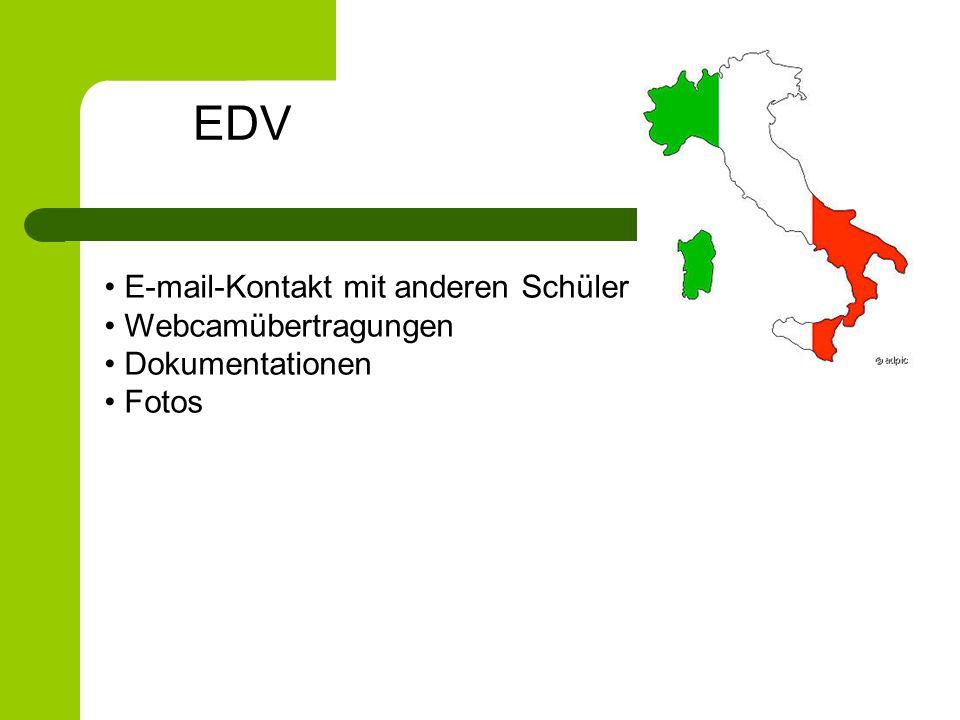 EDV E-mail-Kontakt mit anderen Schüler Webcamübertragungen