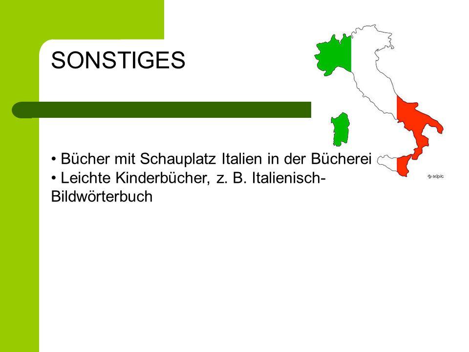 SONSTIGES Bücher mit Schauplatz Italien in der Bücherei