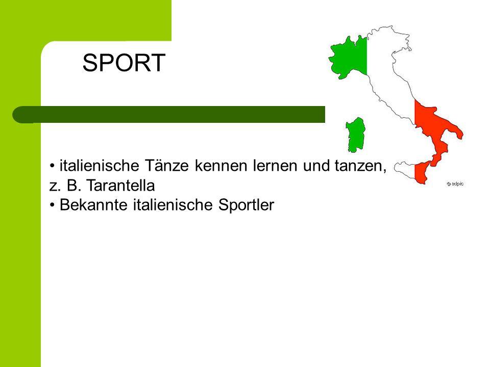 SPORT italienische Tänze kennen lernen und tanzen, z. B. Tarantella