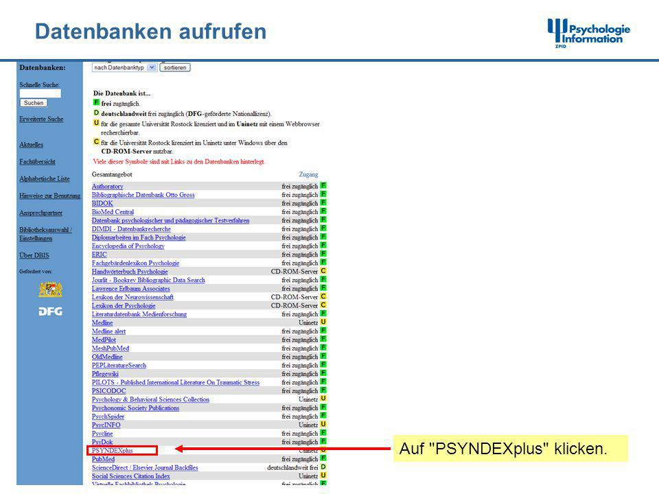 Datenbanken aufrufen Auf PSYNDEXplus klicken.