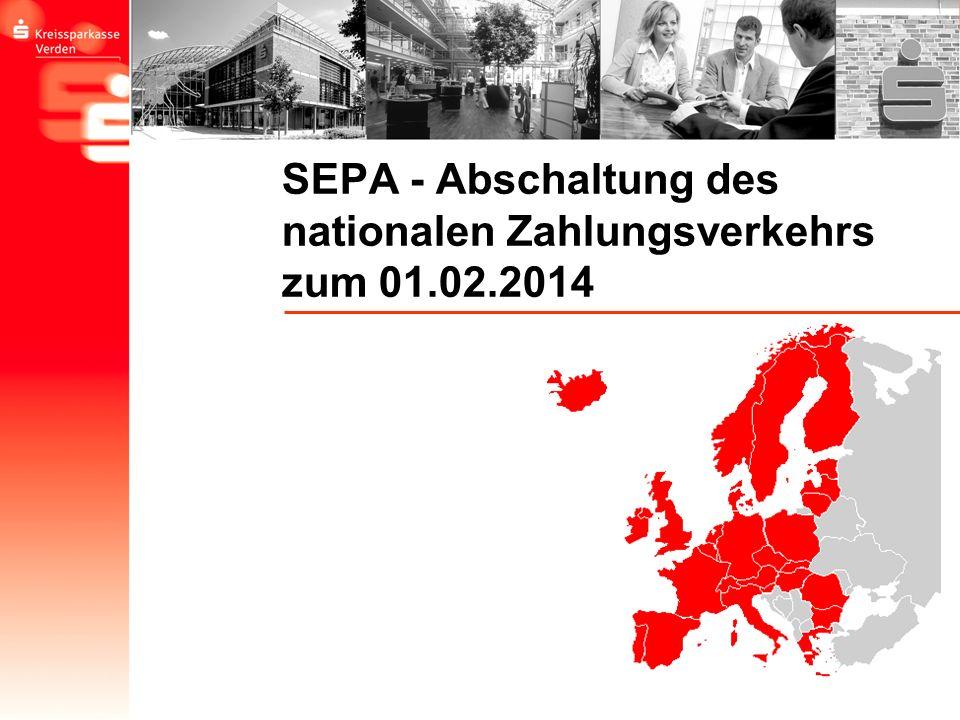 SEPA - Abschaltung des nationalen Zahlungsverkehrs zum 01.02.2014