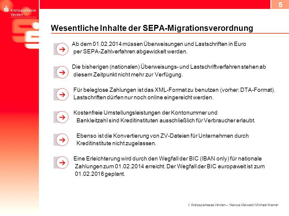 Wesentliche Inhalte der SEPA-Migrationsverordnung