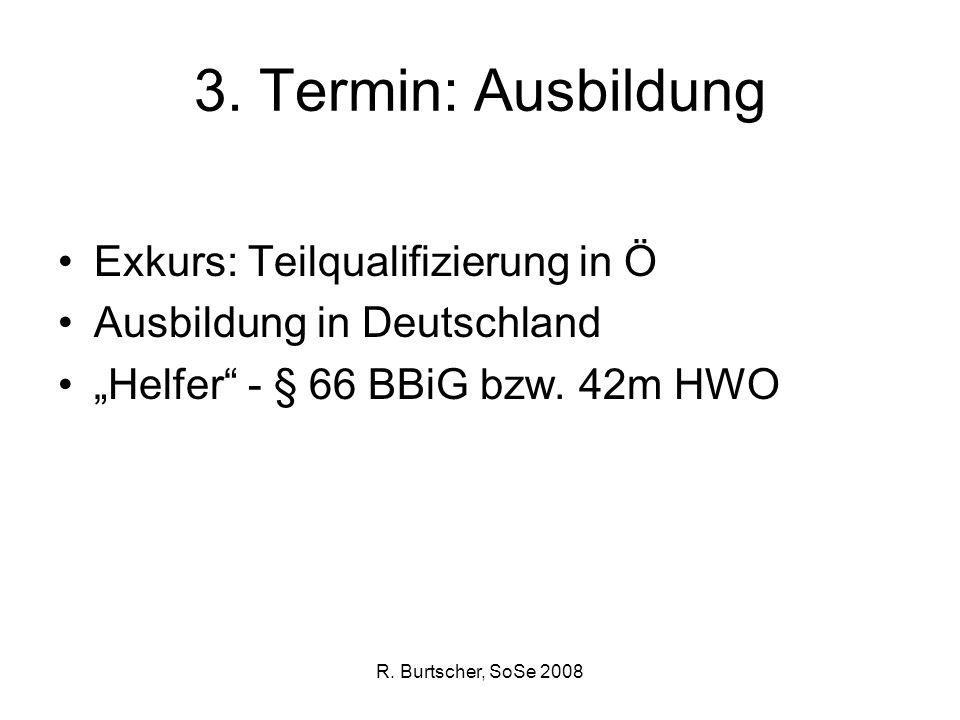 3. Termin: Ausbildung Exkurs: Teilqualifizierung in Ö