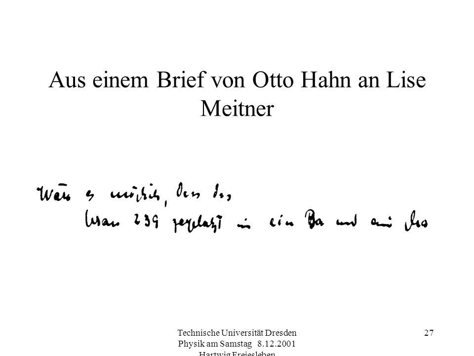 Aus einem Brief von Otto Hahn an Lise Meitner