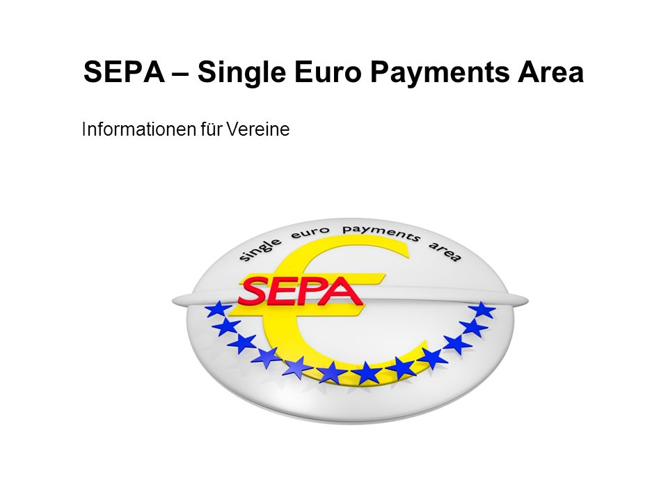 SEPA – Single Euro Payments Area
