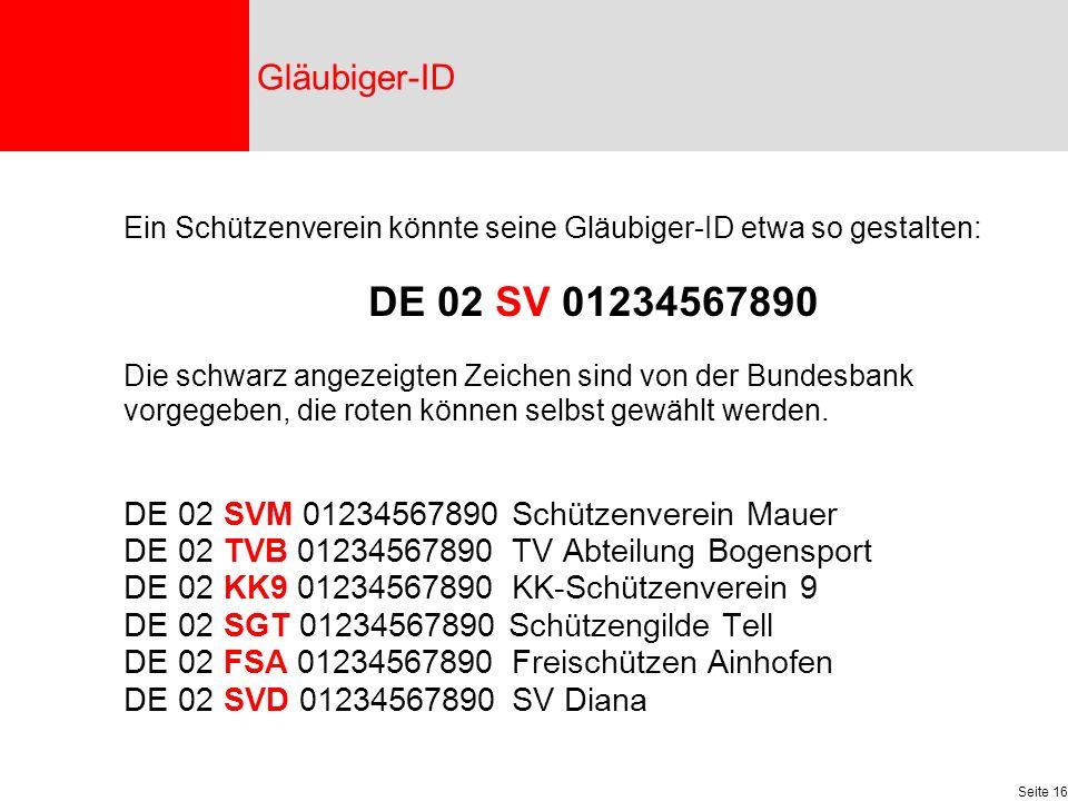 Gläubiger-ID DE 02 SVM 01234567890 Schützenverein Mauer