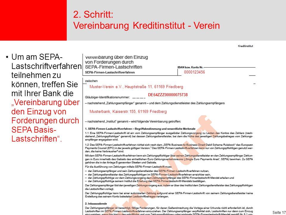 2. Schritt: Vereinbarung Kreditinstitut - Verein