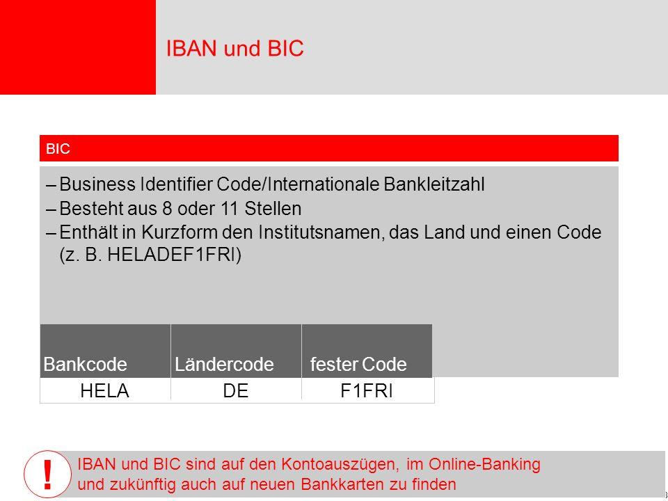! IBAN und BIC Business Identifier Code/Internationale Bankleitzahl