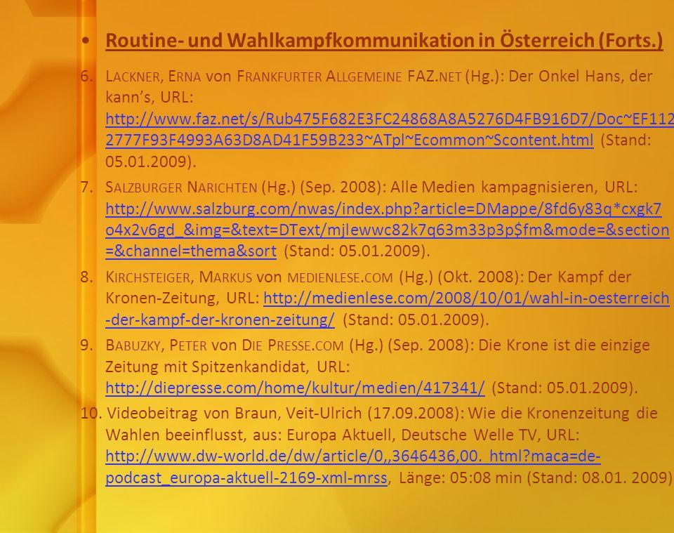 Routine- und Wahlkampfkommunikation in Österreich (Forts.)