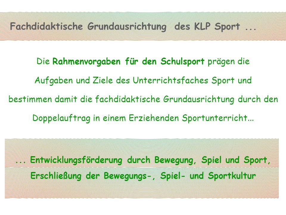 Fachdidaktische Grundausrichtung des KLP Sport ...