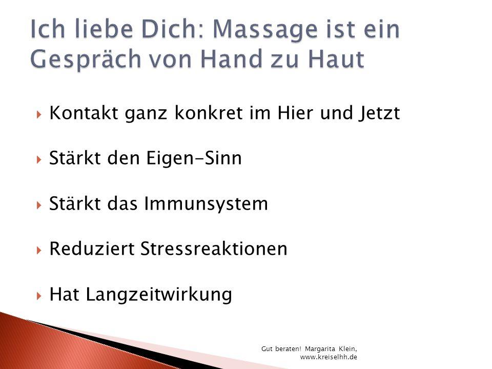 Ich liebe Dich: Massage ist ein Gespräch von Hand zu Haut