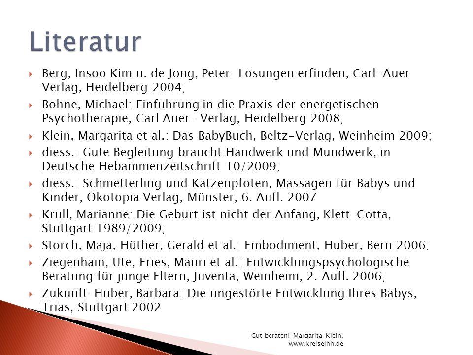 LiteraturBerg, Insoo Kim u. de Jong, Peter: Lösungen erfinden, Carl-Auer Verlag, Heidelberg 2004;