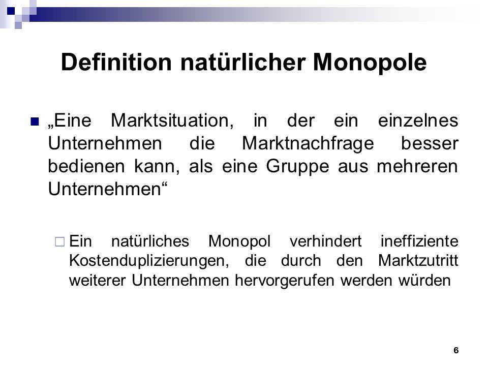 Definition natürlicher Monopole