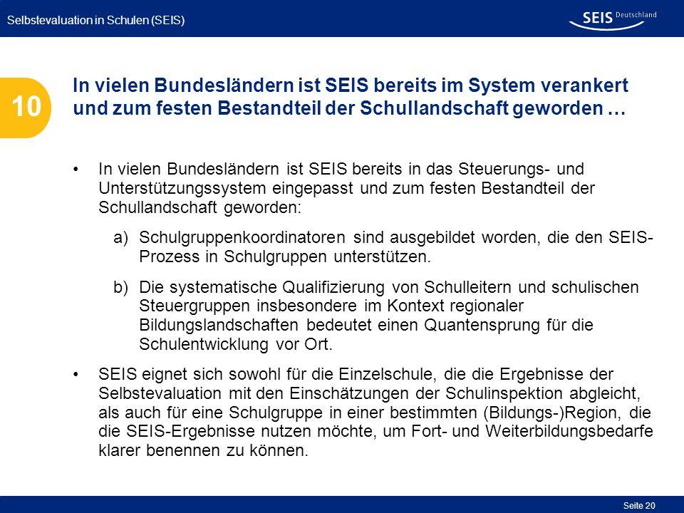 In vielen Bundesländern ist SEIS bereits im System verankert und zum festen Bestandteil der Schullandschaft geworden …