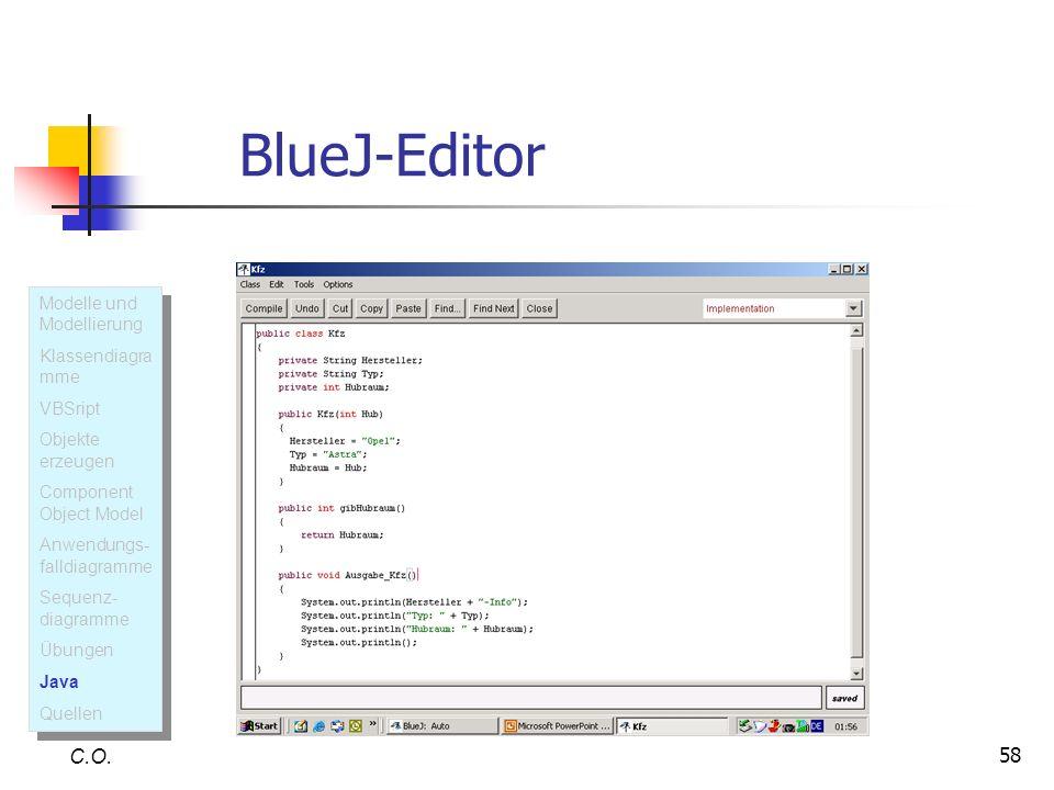 BlueJ-Editor C.O. Modelle und Modellierung Klassendiagramme VBSript