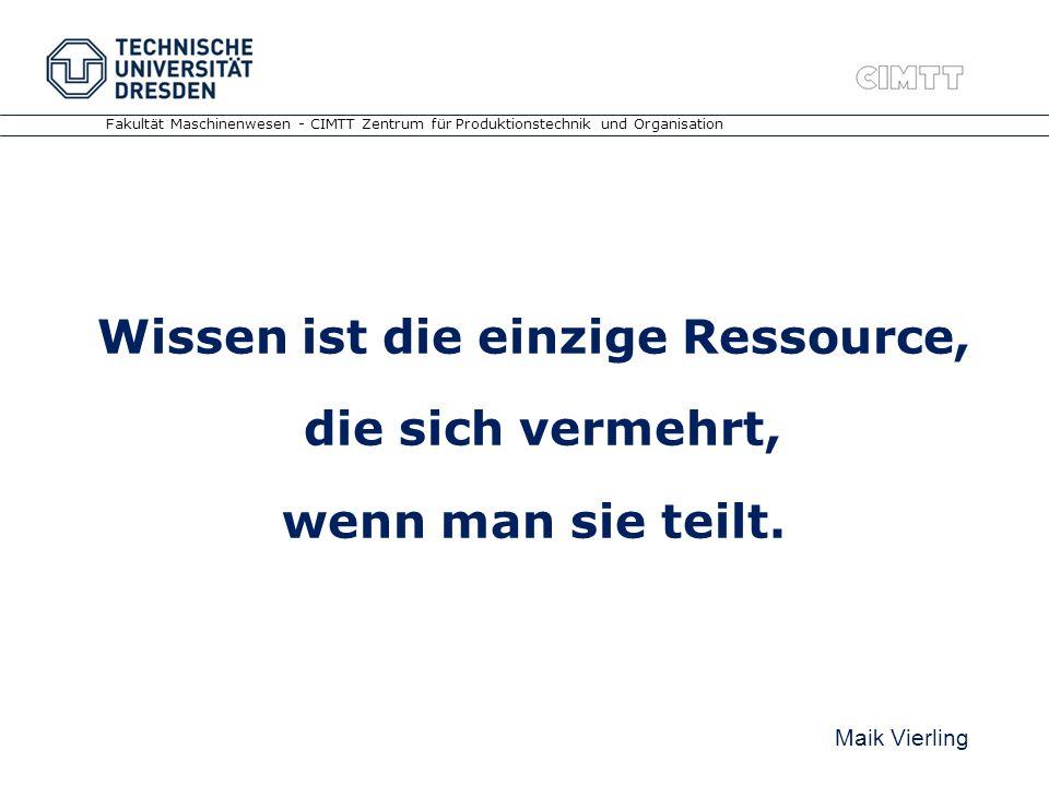 Wissen ist die einzige Ressource,