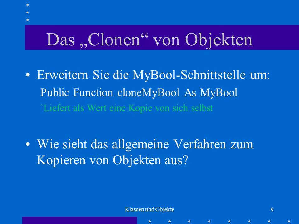 """Das """"Clonen von Objekten"""