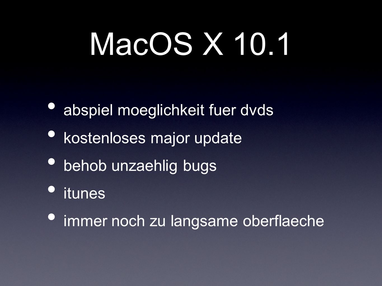 MacOS X 10.1 abspiel moeglichkeit fuer dvds kostenloses major update