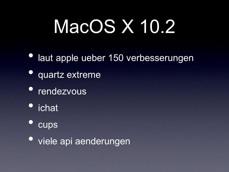 MacOS X 10.2 laut apple ueber 150 verbesserungen quartz extreme
