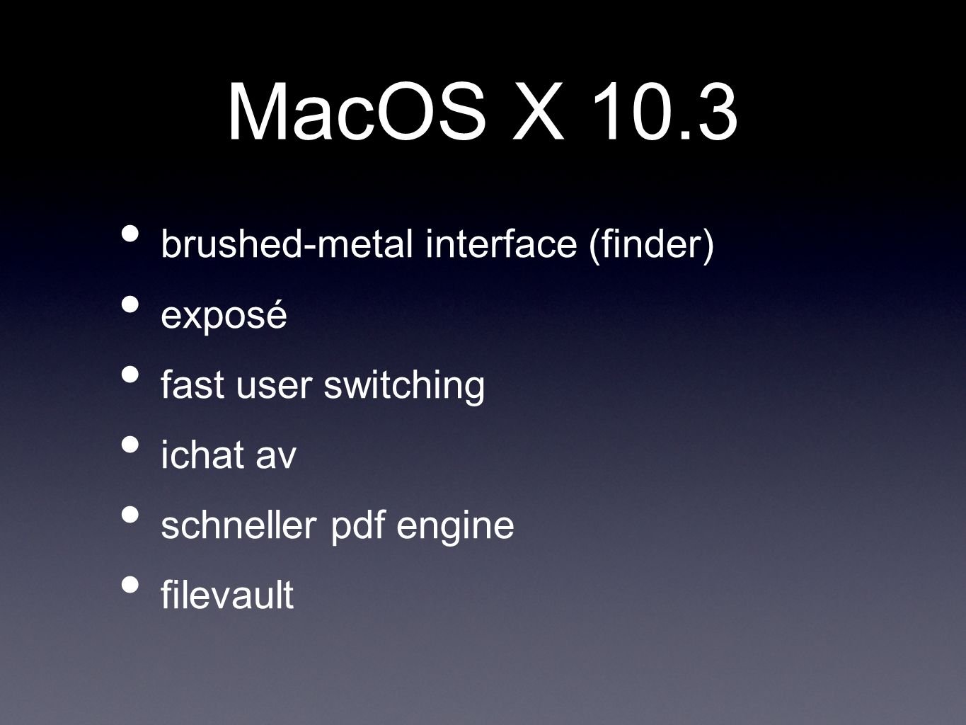 MacOS X 10.3 brushed-metal interface (finder) exposé
