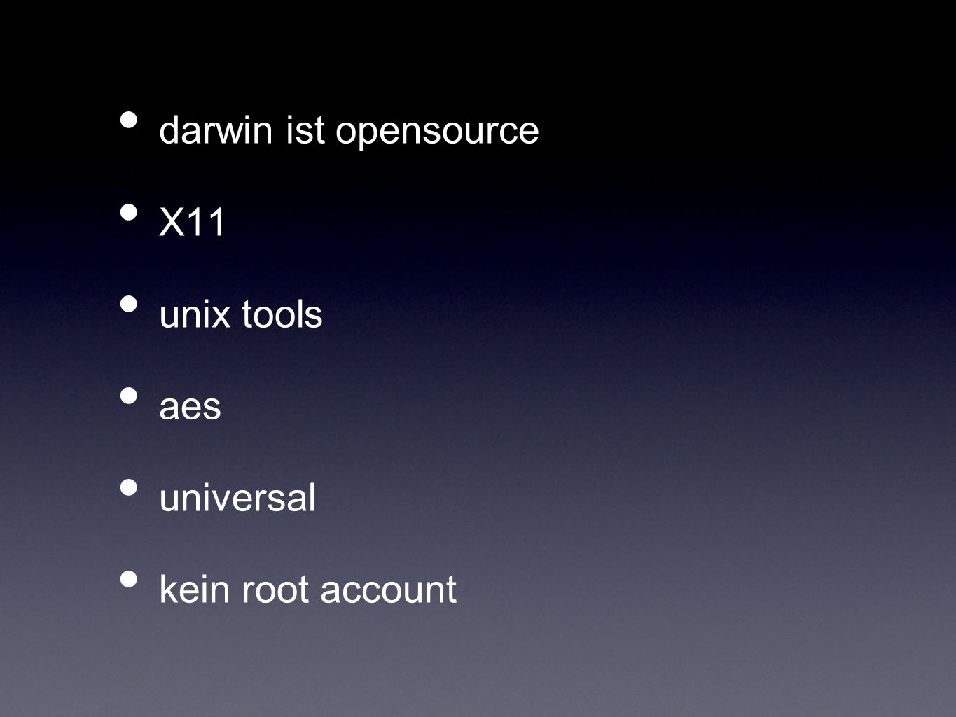 darwin ist opensource X11 unix tools aes universal kein root account