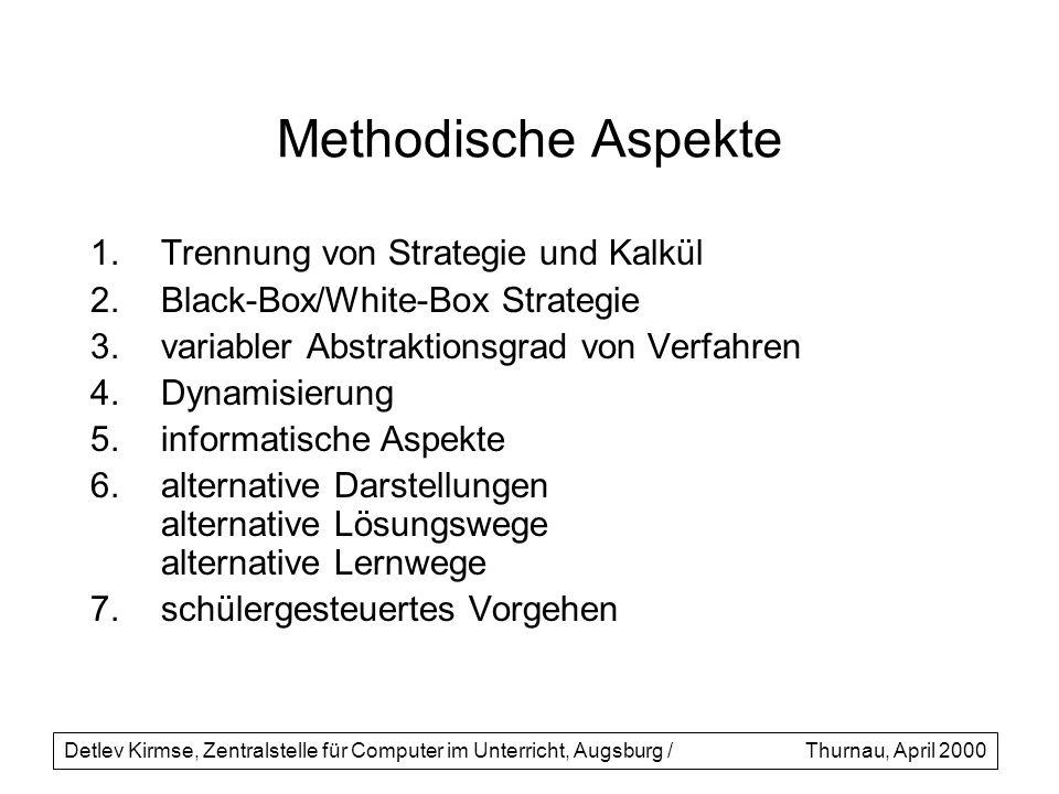 Methodische Aspekte Trennung von Strategie und Kalkül