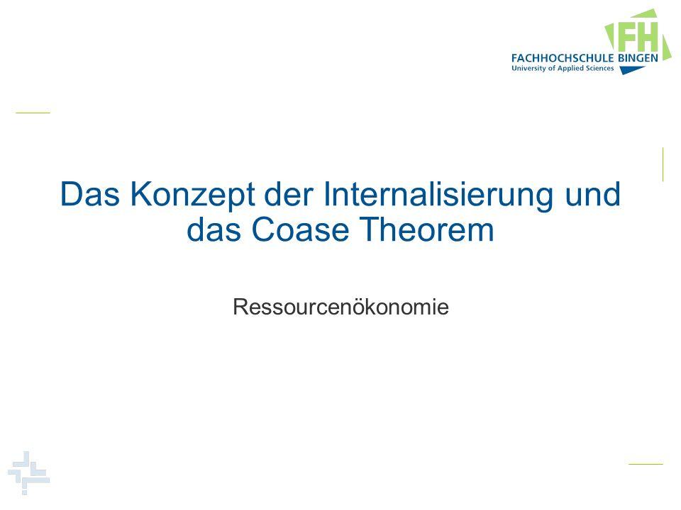 Das Konzept der Internalisierung und das Coase Theorem